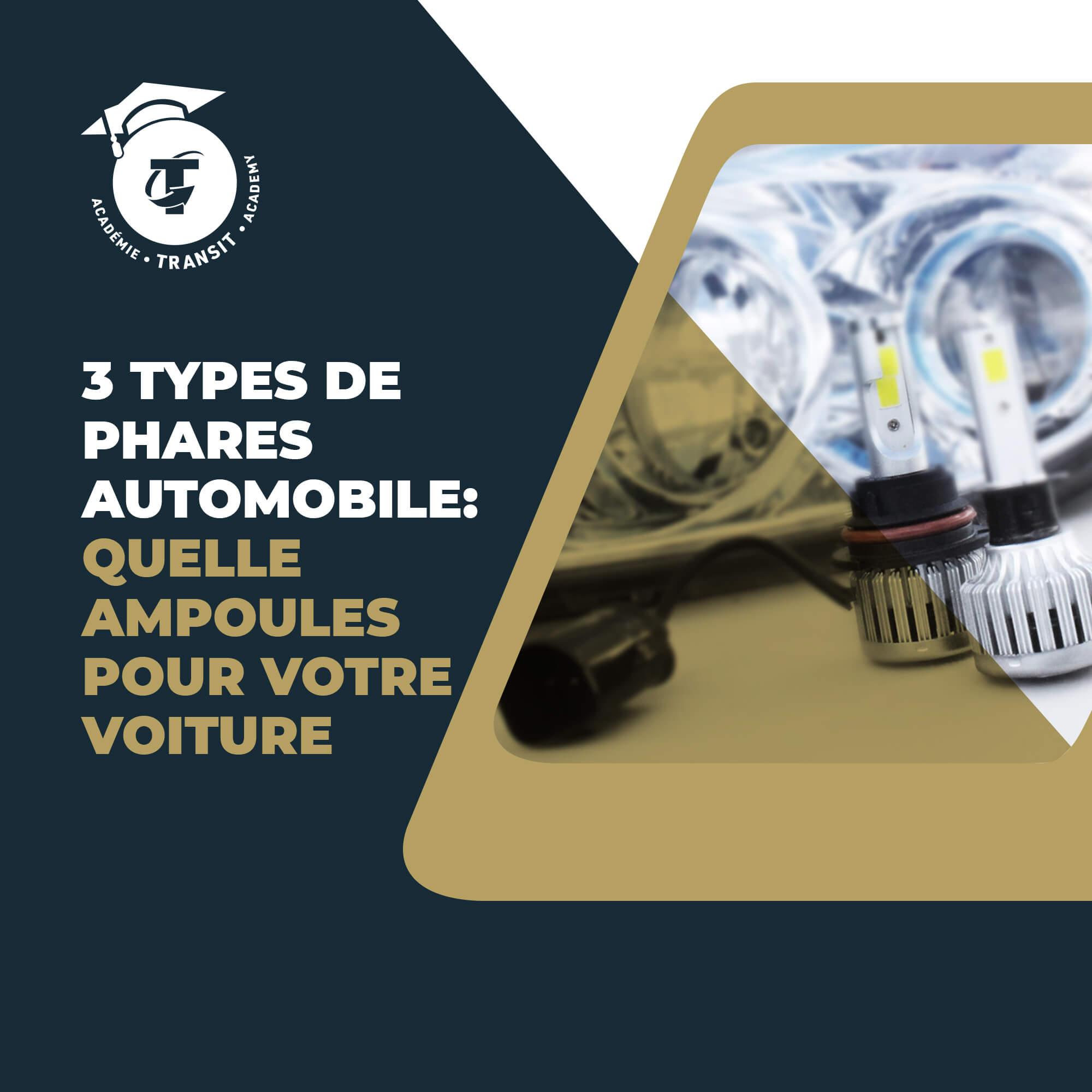 3 types de phares automobile: Quelles ampoules pour votre voiture